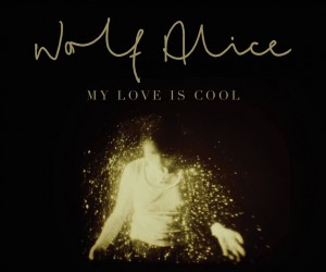 Wolf-Alice-My-Love-Is-Cool